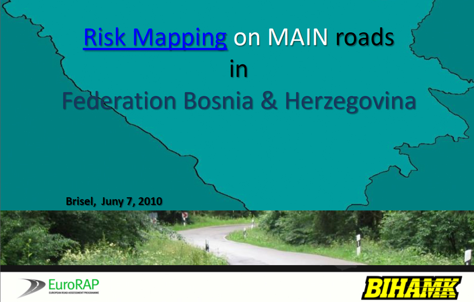 EuroRAP Risk Mapping on Main Roads in Bosnia Herzegovina